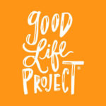good-life-project-podcast